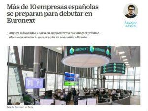 """""""Más de 10 empresas españolas se preparan para debutar en Euronext"""""""